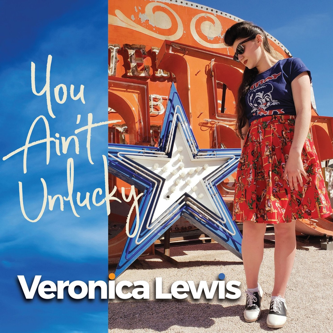 """Veronica Lewis - """"You Ain't Unlucky"""" (2021)"""