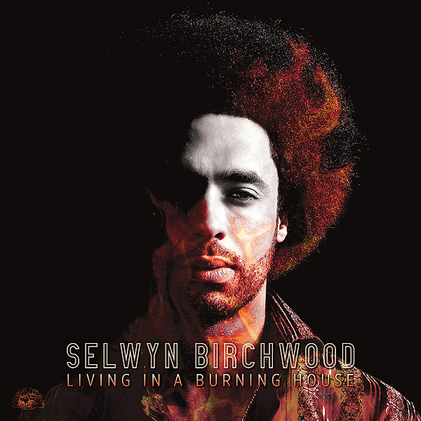 Cover Selwyn Birchwood - Living In A Bur