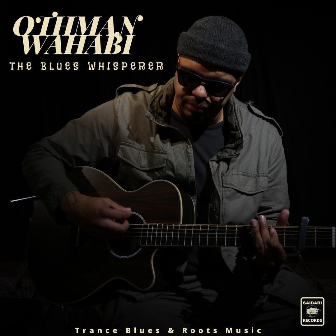 "Othman Wahabi - ""The Blues Whisperer"" (2021)"