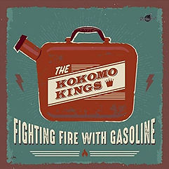 Cover The Kokomo Kings Fighting Fire Wit