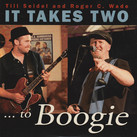 """Till Seidel & Roger C. Wade - """"I Takes Two...To Boogie"""" (2021)"""