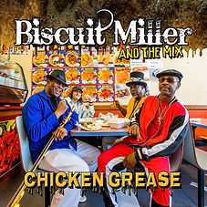Cover Biscuit Miller and The Mix Chicken
