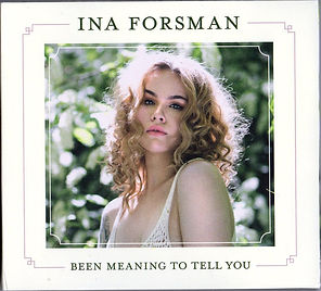 Cover Ina Forsman Been Meaning To Tell Y