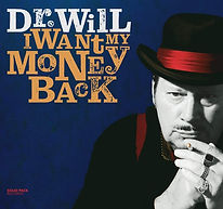 Cover Dr. Will - I Want My Money Back f.