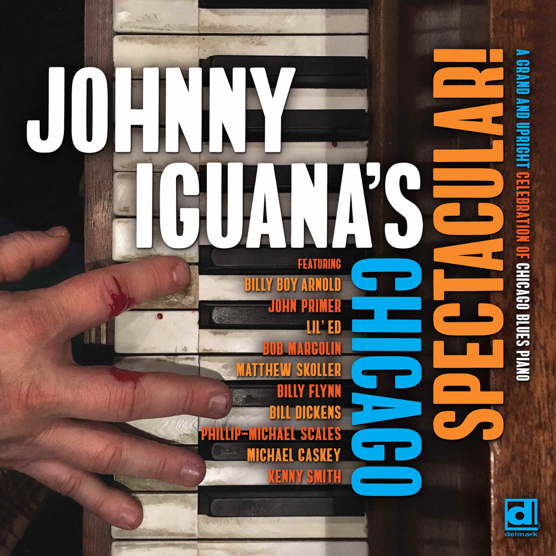 "Johnny Iguana - ""Johnny Iguana's Chicago Spectacular"" (2020)"