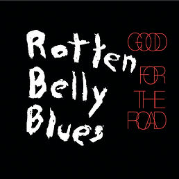 Cover Rotten Blly Blues - Good For The R