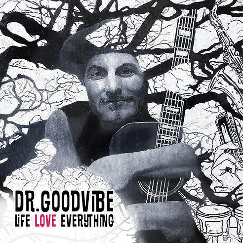 Cover Dr Goodvive - Life Love Everything