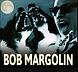 BOB MARGOLIN 6.png