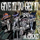 """The Ashcats - """"Give It To Get It"""" - (2021)"""