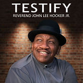 Cover John Lee Hooker Jr. - Testify.jpg