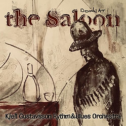 Cover Kjell Gustavsson Rhythm & Blues Or