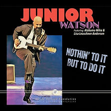 Cover Junior Watson Nothin' To It But To