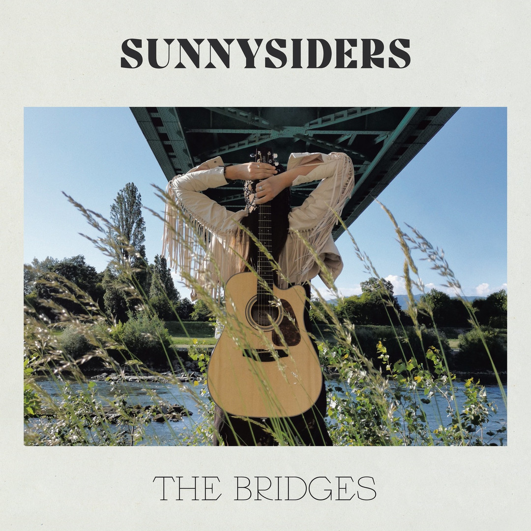 "Sunnysiders - ""The Bridges"" (2020)"