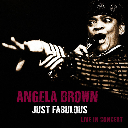 "Angela Brown -  ""Just Furious Live In Concert""I (2020)"
