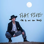 Cover Flat Five - This Is Not The Blues.