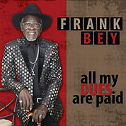 Cover Frank Bey - All My Dudes Are Paid.