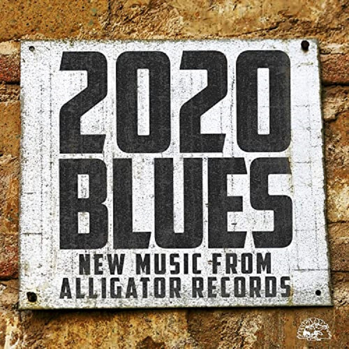 2020 Blues - New Music From Alligato Records (2020)