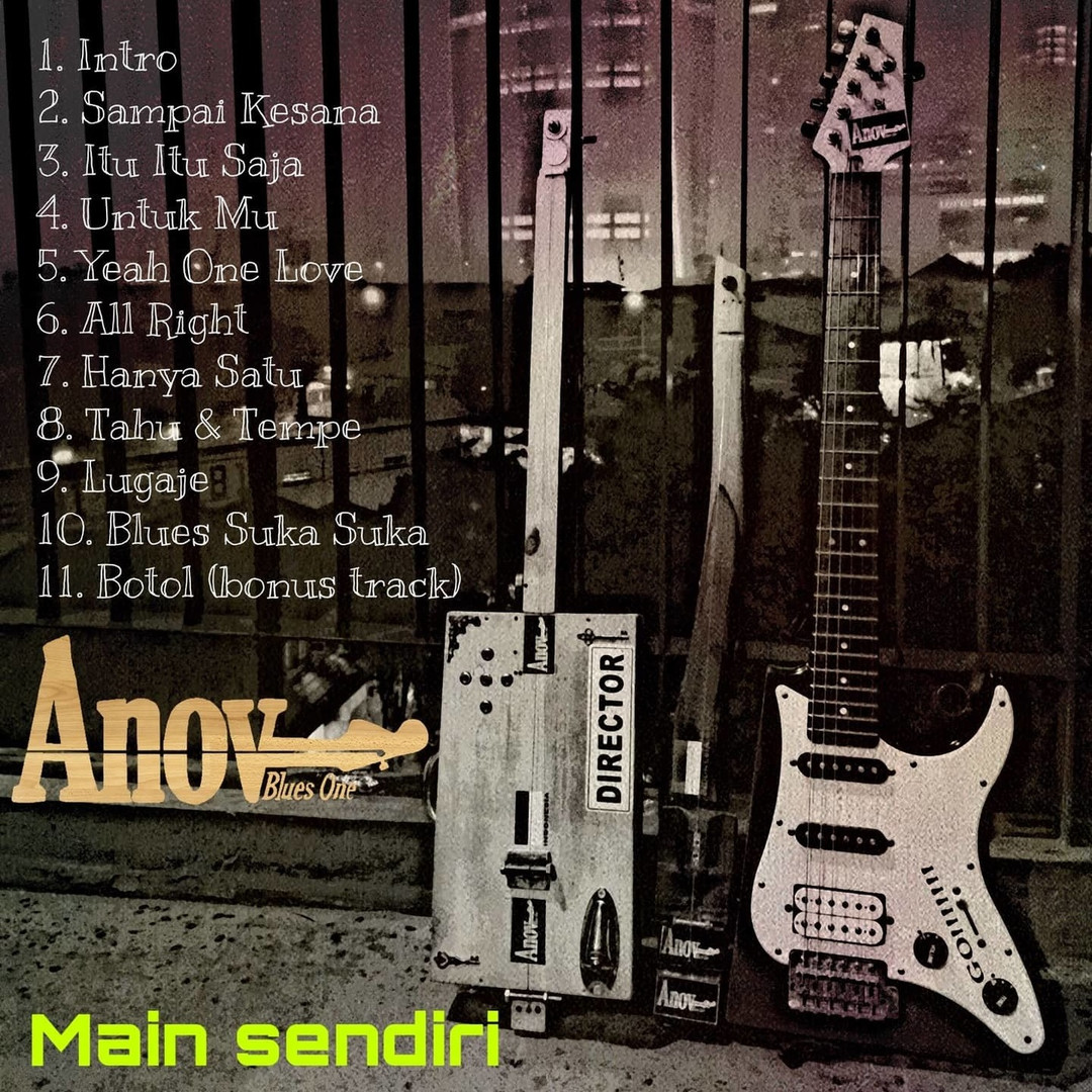 "Anov Blues One - ""Main Sendiri"" (2020)"