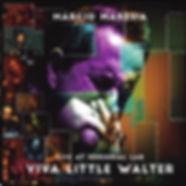 Cover Marcio Maresia Viva Little Walter.