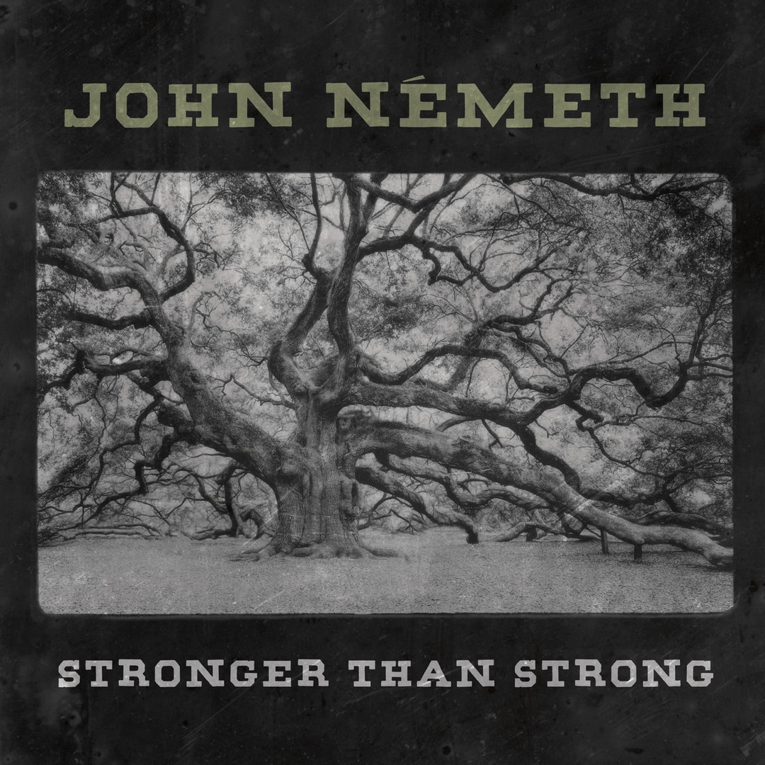 "John Németh - ""Stronger Than Strong"" (2020)"