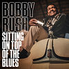 Cover Bobby Rush Sitting On Top Of The B