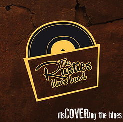 rusties blues band Discovering The Blues