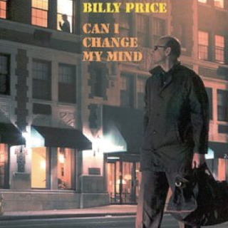 07 billy price Can I Change My Mind 1999