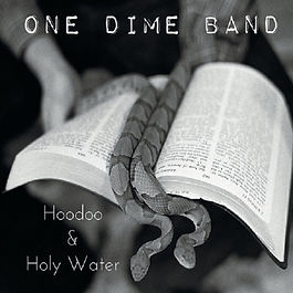Cover OneDime Band - Hoodoo & Holy Water