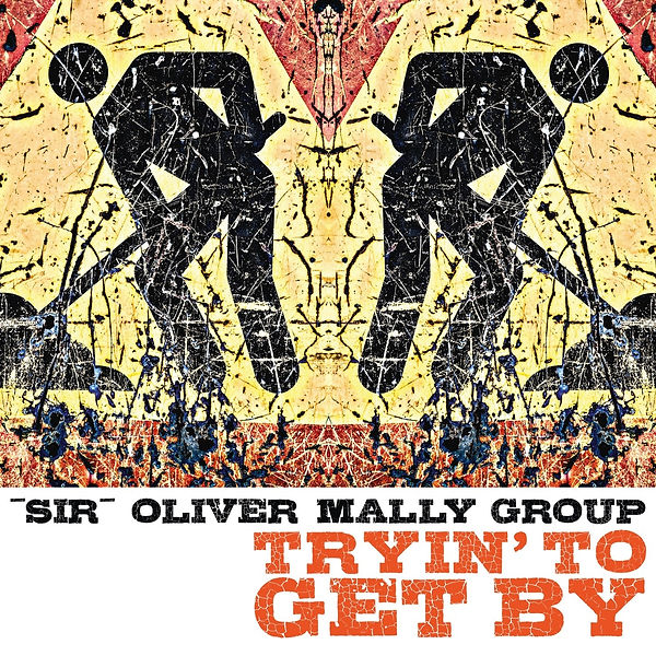 Cover Sir Oliver Mally Group - Truin' To