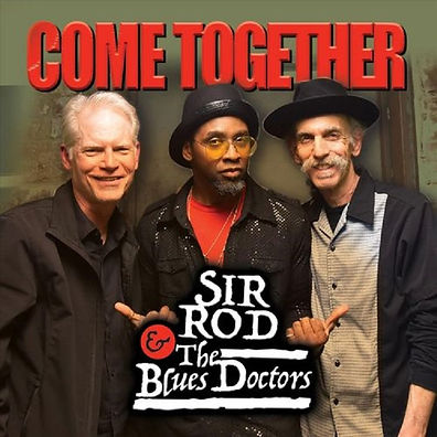 Cover Sir Rod & The Blues Doctors - Come