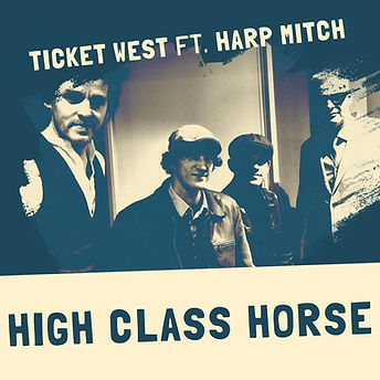 Cover Ticket West - High Class Horse.jpg