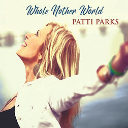 Cover Patti Parks - Whole Nother World.j