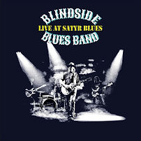 Cover Blindside Blues Band Live At Safyr