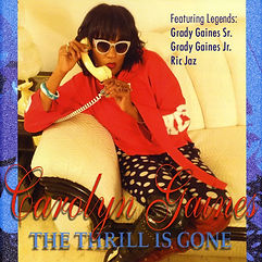 Cover Carolyn Gaynes The Thrill Is Gone.