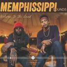 Cover Memphissippi Sounds - Welcome To The Land.jpg
