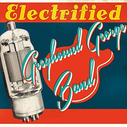 Cover Greyhound George Band - Electrifie
