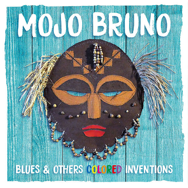 Cover Bruno Mojo - Blues & Others Colore