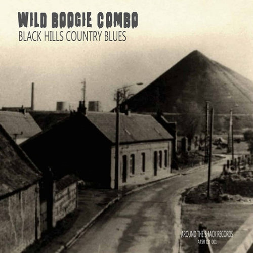 "Wild Boogie Combo - ""Black Hills Country Blues"" (2020)Co"