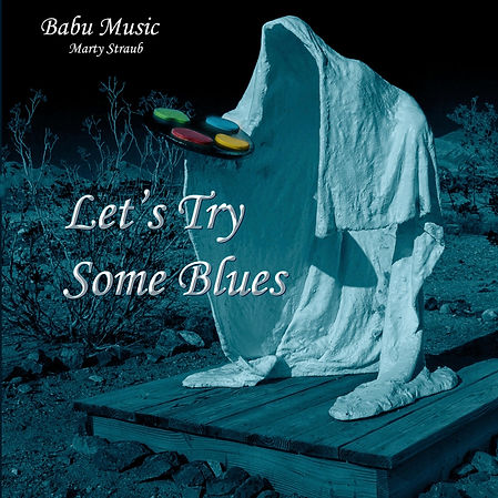 Cover Marty Straub - Let's Try Some Blue