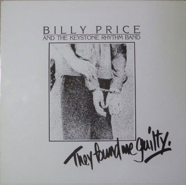 02 billy price They Found Me Guilty 1981