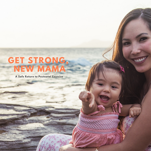 Get Strong, New Mama
