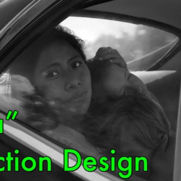 Roma - Production Design