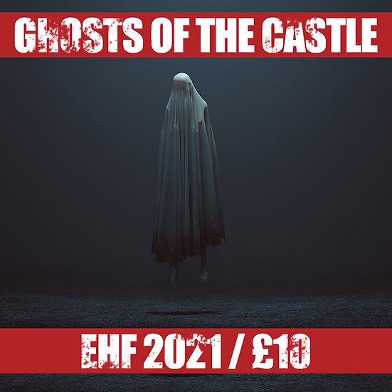 Ghosts of the Castle
