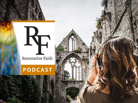 Restorative Faith Podcast Season 2 is Live!