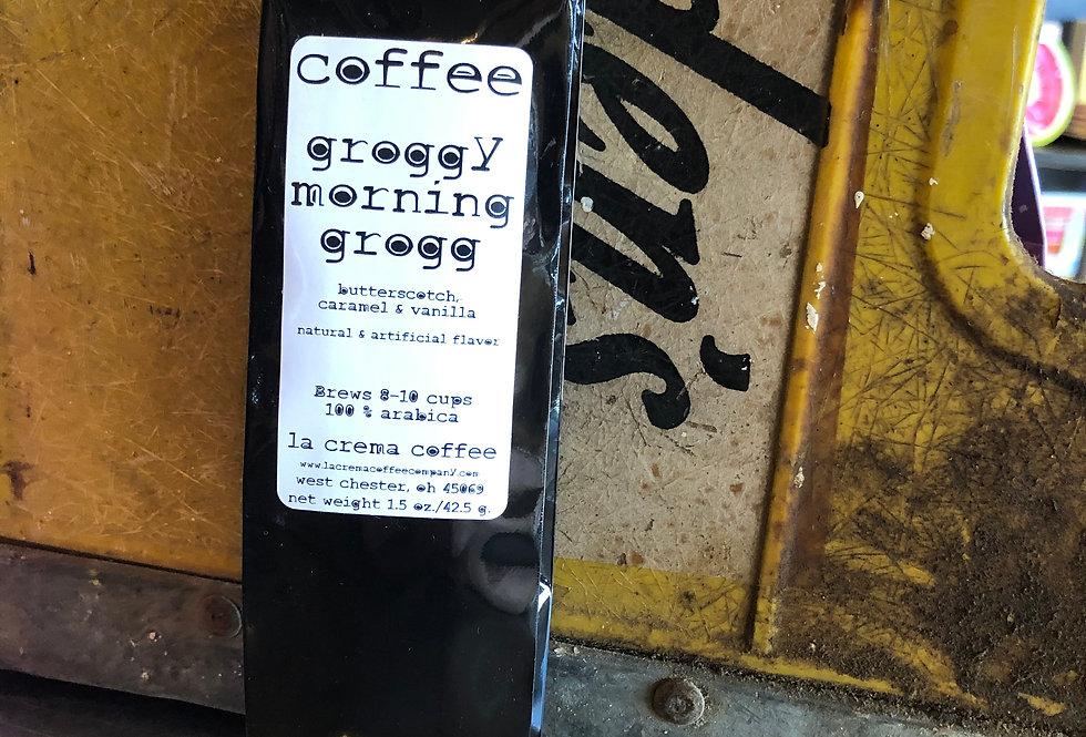 Groggy Morning Grogg Coffee 1.5 oz