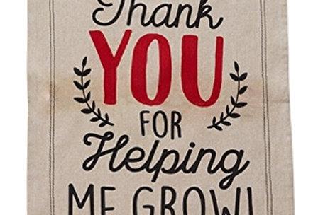 'Thank you for helping me grow' Tea Towel