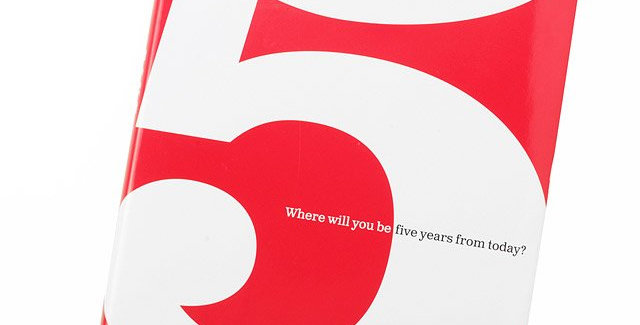Where will you be five years from today? book