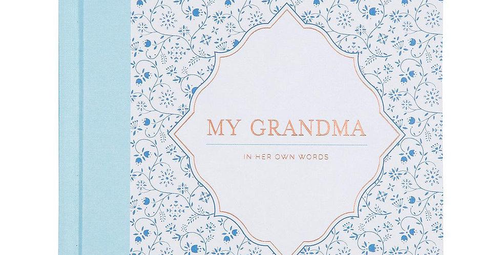 My Grandma-her stories, her words