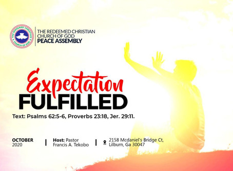 Expectations Fulfilled Ministering Pastor (Mrs.) Joy Tekobo