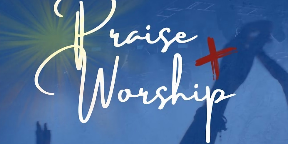 Memorial Day: Praise & Worship Service